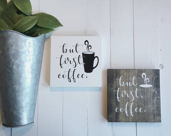But First Coffee Sign, Wooden Coffee Bar Sign, But First Coffee Wood Sign, Funny Coffee Bar Sign, But First Coffee, Coffee Wood Sign, Coffee