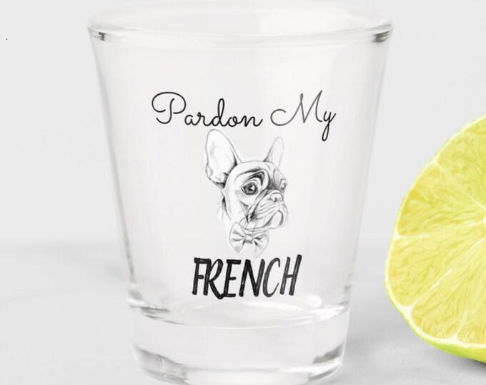 French Bulldog Shot Glass, French Bulldog Gifts, Dog shot glass, Dog Lover Gift, Funny Dog shot glass, frenchie art, french bulldog art