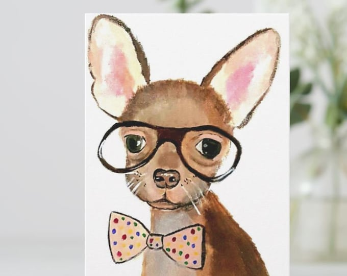 Greeting Card, Chihuahua greeting card, Puppy card, Chihuahua Postcard, Dog Cards, Chihuahua Lover cards, Dog Illustration card