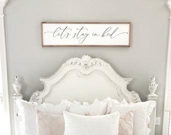 Bedroom Wall Decor | Letu0027s Stay In Bed Sign | Master Bedroom Wall Decor | Master  Bedroom Sign | Farmhouse Bedroom Decor | Wood Framed Sign
