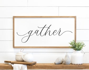 gather sign | dining room sign | large gather sign | dining room wall decor | farmhouse wall decor | framed gather sign | D1