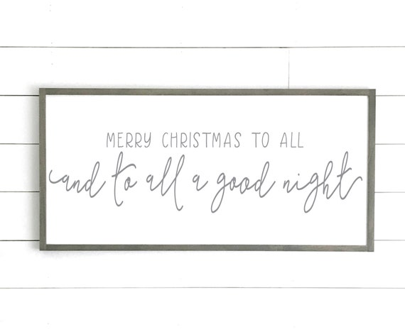 Merry Christmas to all and to all a good night sign | christmas sign | christmas wall decor | christmas home decor | wood framed sign