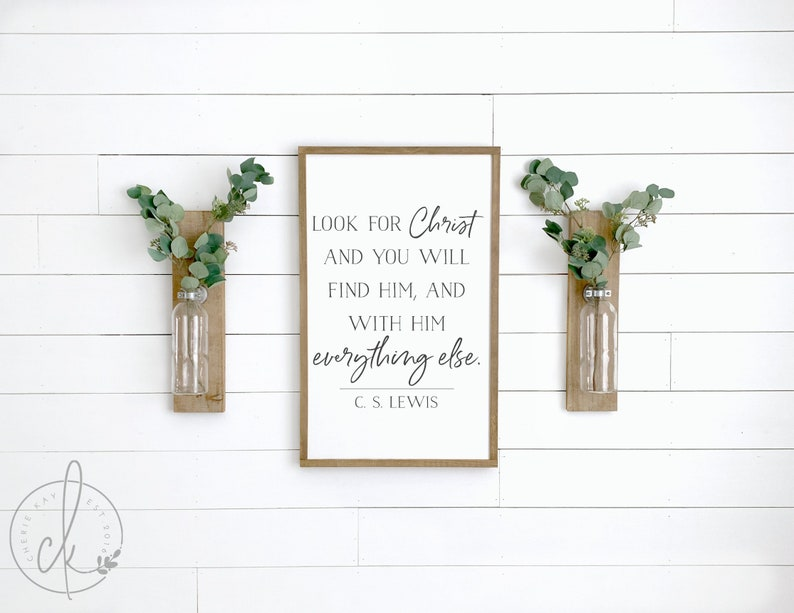 inspirational wall decor  look for Christ sign  c.s. Lewis - Come discover rustic fall decorating ideas in this photo gallery with ideas and resources!