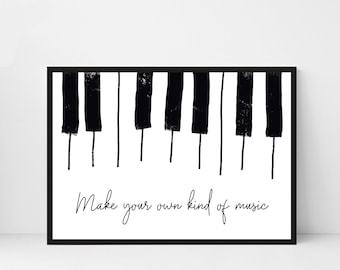 Music typography print | Make your own kind of music print | Piano art poster