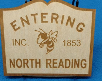 Entering North Reading - Wood Sign