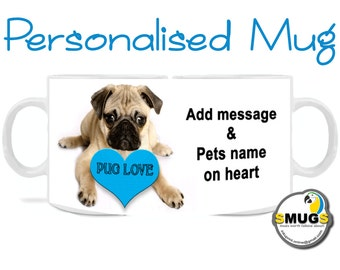 Pug Mug Personalised Heart in Pink and Blue..