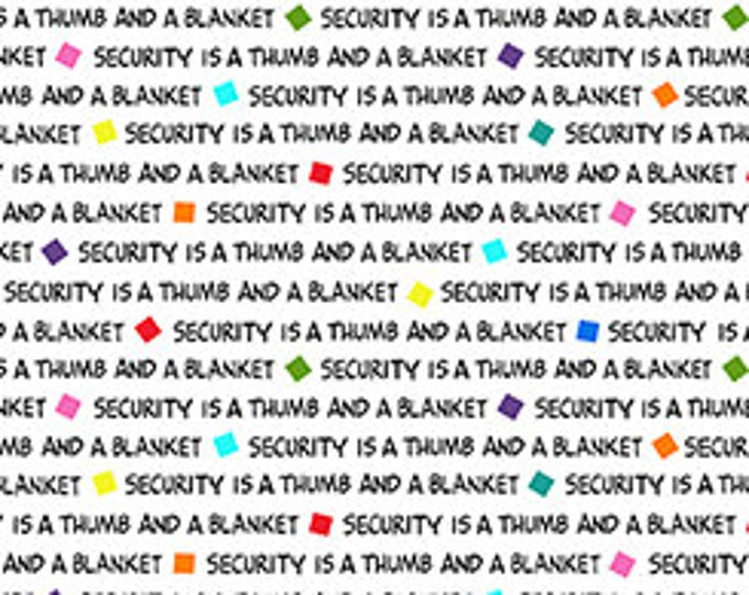 Quilting Treasures - Project Linus - Security is...Word Blender - White - Peanuts Fabric -  Sold by the Yard