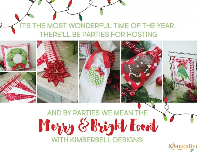 Kimberbell - Merry & Bright - Virtual Event - Dec 6-7, 2020 - Embroidery - 2 Day Virtual Event -Class from the Comfort of your HOME