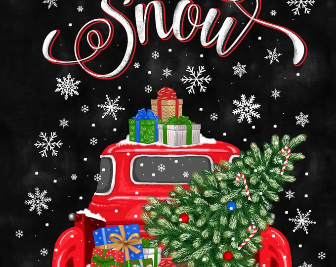 Timeless Treasures  - Let it Snow - Panel -  C6883  -  Christmas Panel - Truck Panel - Christmas Truck - Sold by the Panel