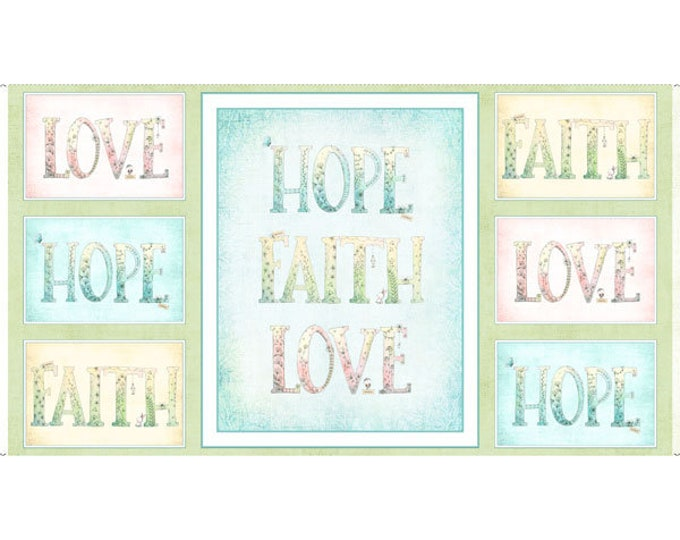 Quilting Treasures - Sweet Thoughts - Panel - Hope Fath Love -  Sold by the Panel