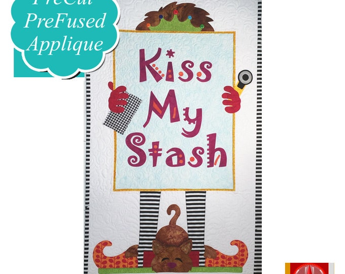 Kiss My Stash - Applique Kit including Pattern