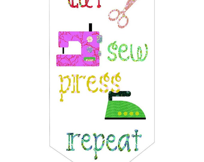 "Cut Sew Press Repeat  - Pre-cut/fused Kit - 15.5""x30"" - Precut/Fused Applique Kit - precut kit -  Sold by the Kit"