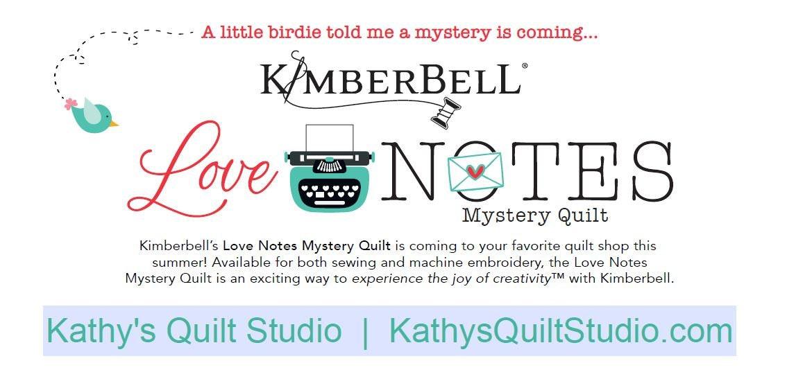 Kimberbell Love Notes Mystery Quilt Enrollment Kit