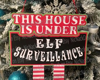 Elf Surveillance Hanger For This House