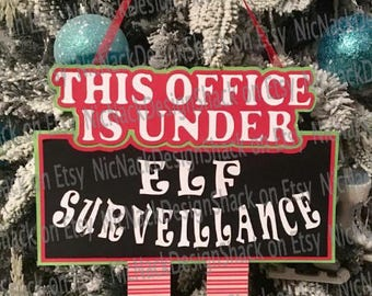 Elf Surveillance Hanger For This Office