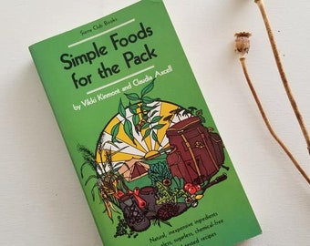 Simple Foods for the Back, Vikki Kinmont, Claudia Axcell, Vegetarian Recipe Book, Vintage Camping and Backpacking book Paperback, Green Book