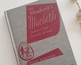 Macbeth, A Student's Guide, Vintage Book, Explanations Parallel to Text, 1954, hardback