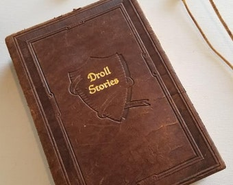 Leather Book, Droll Stories, Walter J Black Company, 1927, beautiful antique book