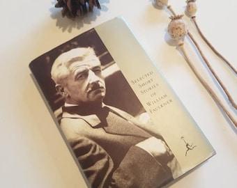 William Faulkner, Selected Short Stories, Modern Library, 1993 edition, Hardback