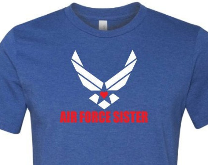 Air Force Sister - T-Shirt