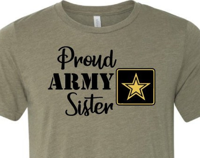Proud Army Sister - T-Shirt