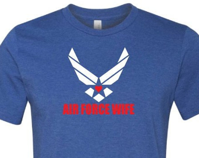 Air Force Wife - T-Shirt