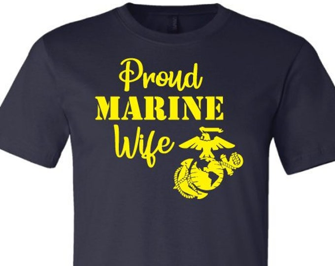 Proud Marine Wife - T-Shirt
