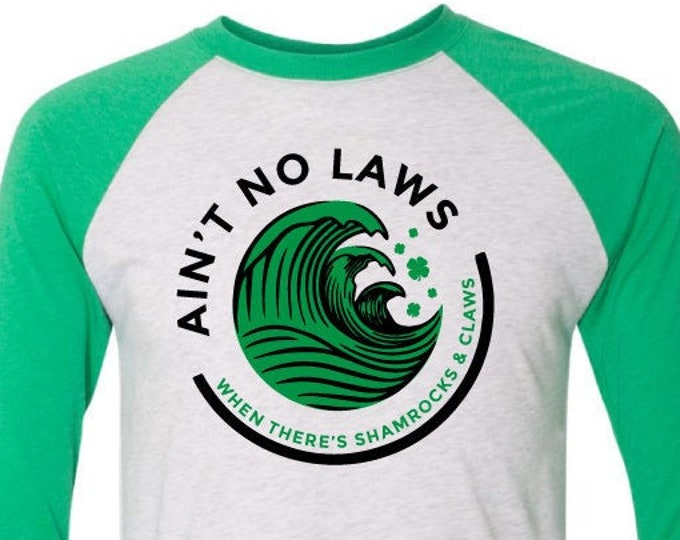 Ain't No Laws When There's Shamrocks & Claws - Baseball T-Shirt