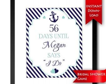 Blue Beige Countdown Sign Printable Instant Download 87BSZ Nautical Anchor Bridal Shower Days Until I Do Sign Editable Bachelorette Sign