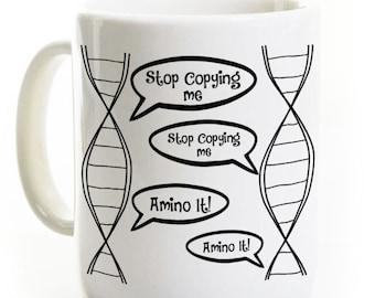 Biology Coffee Mug - DNA Stop Copying Me - Science Teacher Mug Gift - Biology Student Gift Lab Scientist