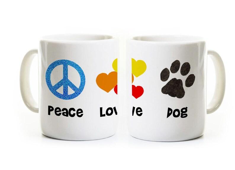 Peace Love Dog Coffee Mug - Gift for Dog Owner - Dog Lover