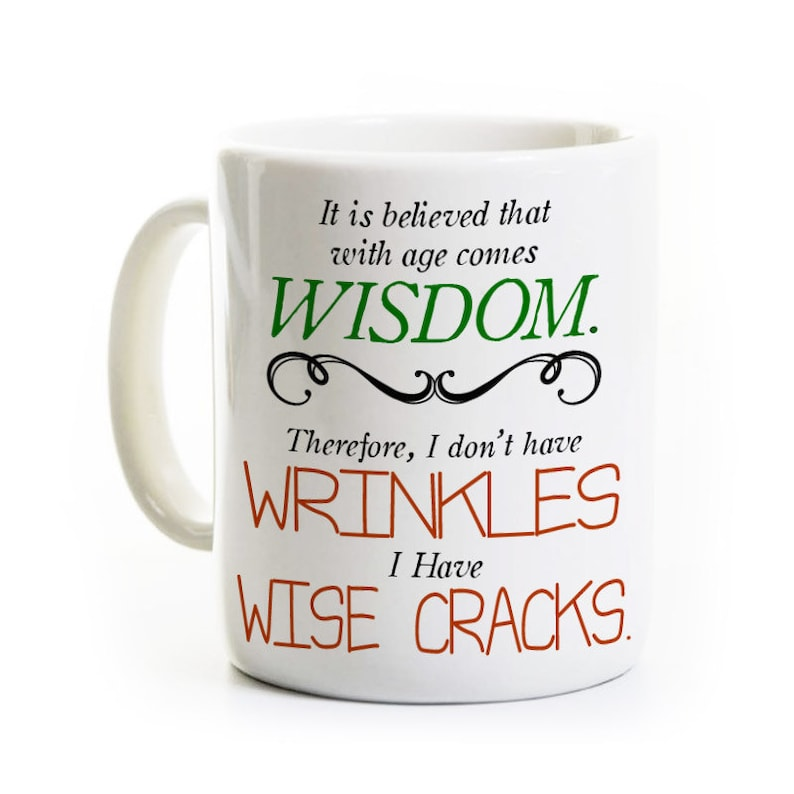 Image result for i don't have wisdom I have wise cracks