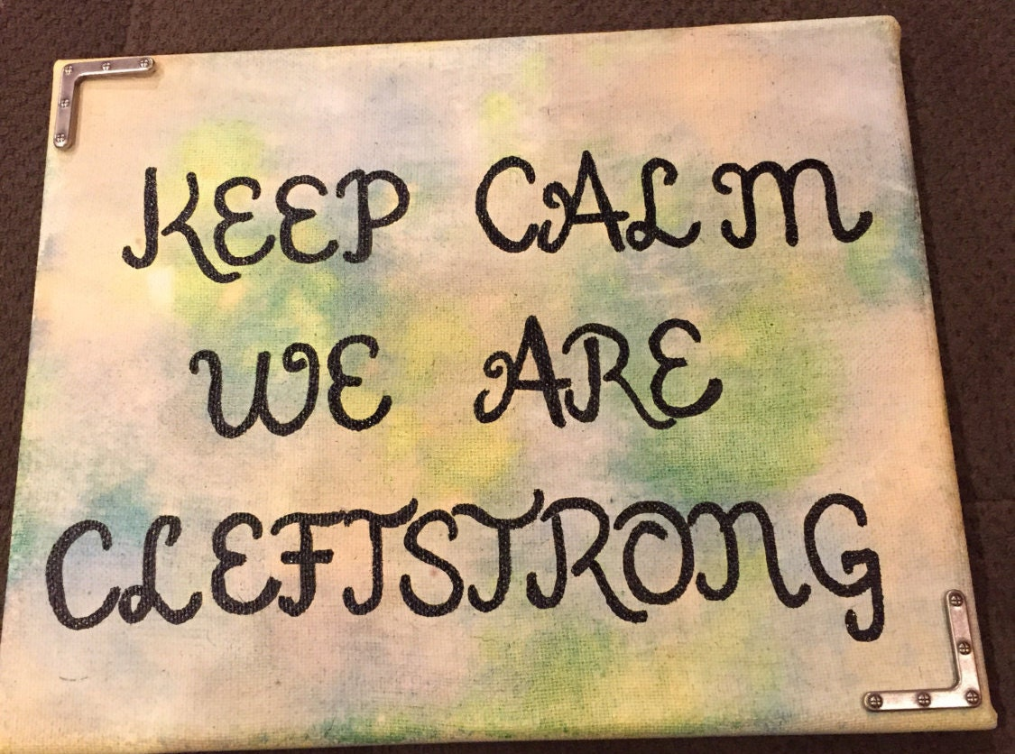 8x10 Tie die Canvas Keep Calm We Are Cleftstrong Canvas | Etsy