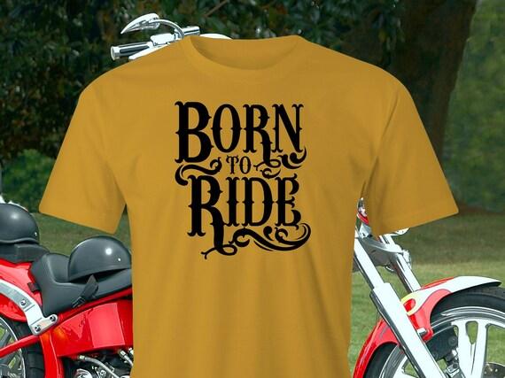 d91e9965d Born to Ride T-shirt Bikers T-Shirt Motorcyclists T-Shirt