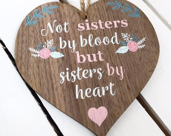 Friendship sign, friendship gift, Sisters by heart sign,