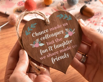 Chance made us colleagues, colleague gift, gift for friend, retirement gift, friendship plaque, chance made us, friendship sign