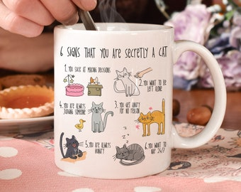 Six signs that you are secretly a cat | crazy cat lady mug | cat mug | gifts for cat lovers | Cat Lover Gift Mug | mg2aa