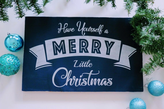 Christmas Blue Decor Sign Have Yourself a Merry Little | Etsy