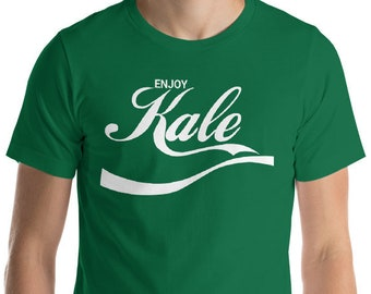 cbe916dc3 Enjoy Kale - Unisex T-Shirt