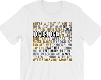 ed28573f992 Tombstone Movie Quotes - Unisex T-Shirt