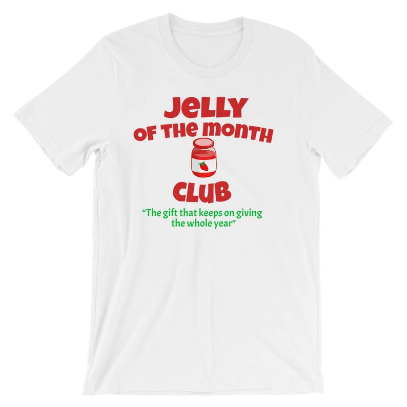 5438ba4c7 Jelly Of The Month Club Unisex T-Shirt | Etsy