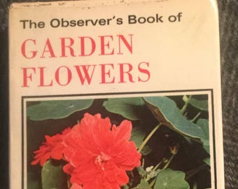 The Observer Book of Garden Flowers