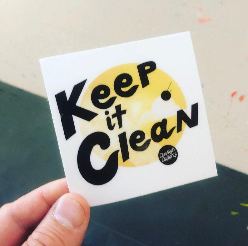Keep It Clean Sticker 3x3 image 0