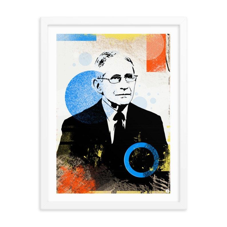 Dr. Anthony Fauci / Framed Print / 12 x 16 / Political Art image 0