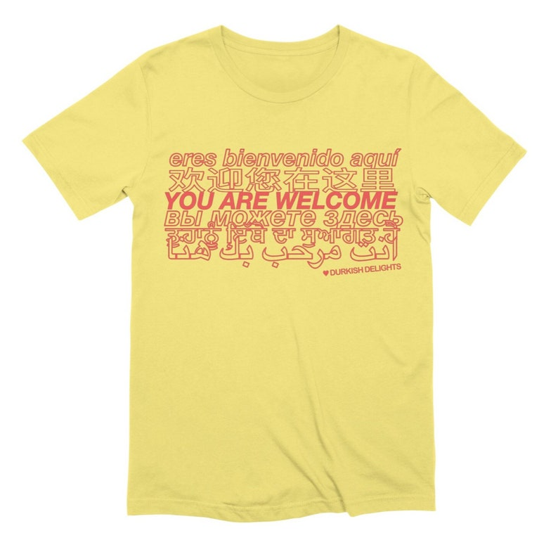 You Are Welcome T-Shirt image 0