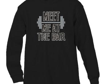 e5cd2122bdbe44 Meet Me At The Bar Funny Workout Fitness Health Gym Squats Lift Bench Press  Men s Longsleeve Shirt SF 0072