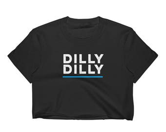 Dilly Dilly Women's Crop Top