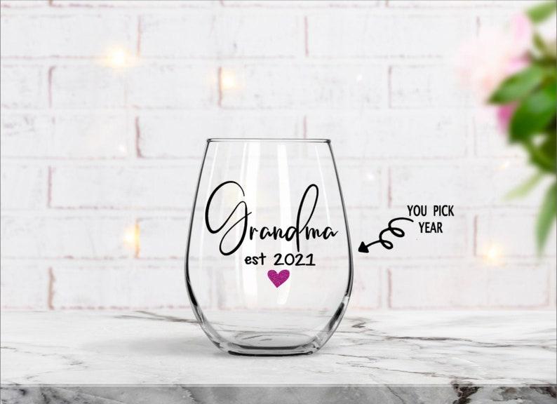 Grandma Wine Glass Grandma Birthday Gift New Grandma Gift Mothers Day Gift Pregnancy Announcement Gift for her Gift for Mom