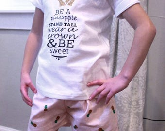 Pinneapple quote shirt with matching pinneapple shorts set or sold seperate