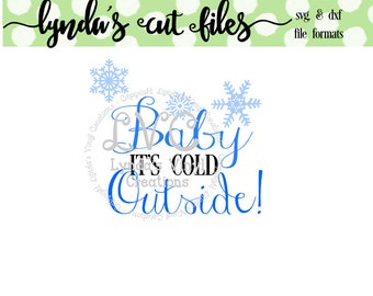 Baby its cold outside SVG/DXF file